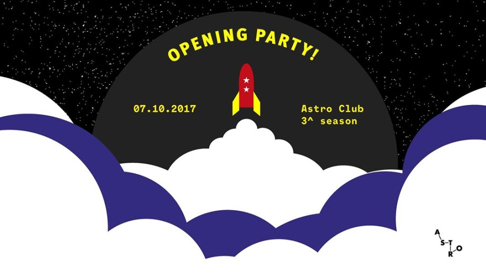 opening party 7 ottobre astro club fontanafredda